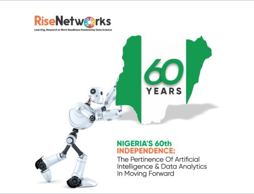Nigeria's 60th Independence: The Pertinence Of Artificial Intelligence & Data Analytics In Moving Forward